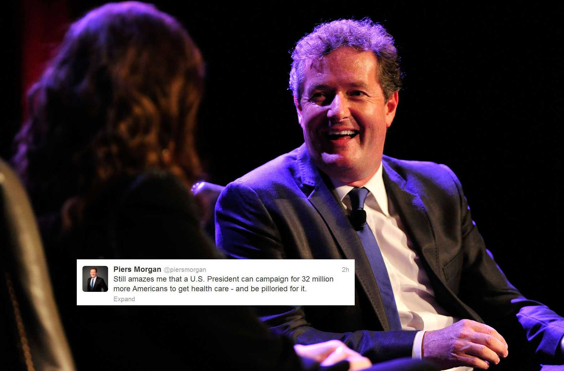 "Journalist Piers Morgan -- @piersmorgan: ""Still amazes me that a U.S. President can campaign for 32 million more Americans to get health care -- and be pilloried for it."" (Frazer Harrison/Getty Images)"