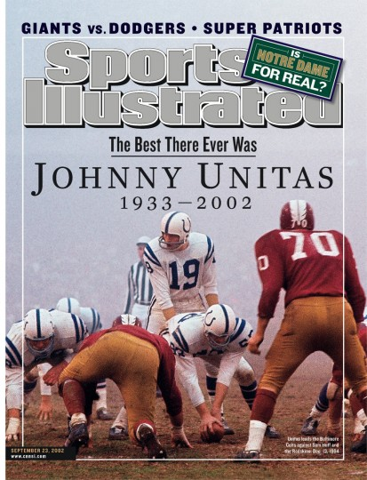 "12/13/1964 - Sports Illustrated cover of the late Johnny Unitas and the Colts lined up against Sam Hull and the Redskins with the billing, ""The Best There Ever Was - JOHNNY UNITAS 1933-2002."" (Neil Leifer/Sports Illustrated)"