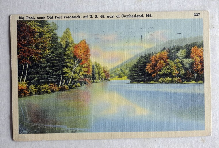 Postcard of Big Pool, near Old Fort Frederick near Cumberland. (Lloyd Fox/Sun Photographer)