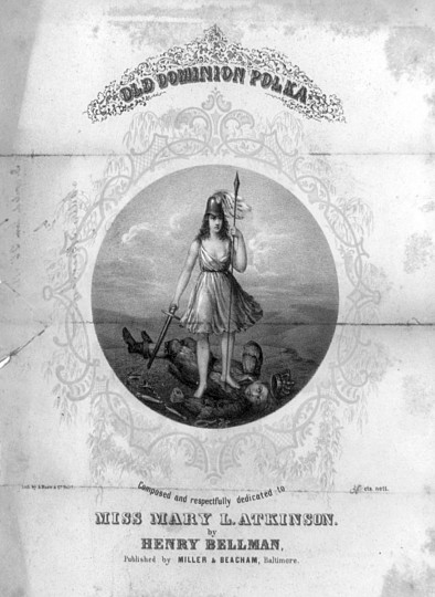 Old Dominion Polka -- 1855 -- An illustrated sheet music cover for a polka composed by Henry Bellman. Within a circular, ornamental border is an allegorical scene based on the seal of the State of Virginia. A helmeted female figure armed with a spear and sword (probably Minerva) stands on the figure of a fallen despot. The latter's crown and broken scepter appear near him on the ground. The scene is also littered with broken manacles and a cross. (A. Hoen & Co./Library of Congress)