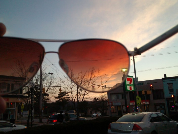 Everything looks better though my sunglasses.