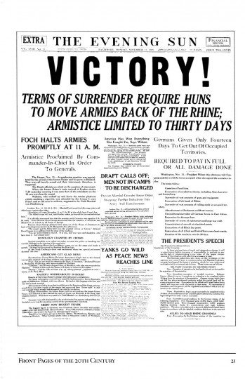 November 11 1918: Victory Terms of surrender require Huns to move armies back of the Rhine